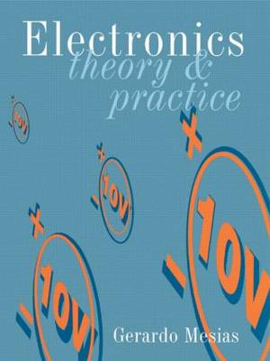 Electronics Theory and Practice (Paperback)