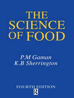 The Science of Food: Introduction to Food Science, Nutrition and Microbiology (Paperback)
