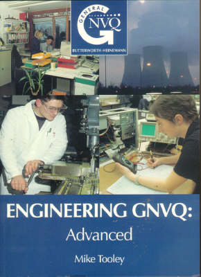 Engineering GNVQ: Advanced - GNVQ Engineering Core Texts S. (Paperback)