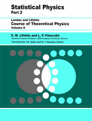 Statistical Physics: Volume 9 Part 2: Theory of the Condensed State - Course of Theoretical Physics (Paperback)
