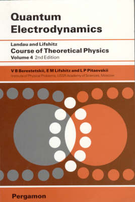 Quantum Electrodynamics: Volume 4: Course of Theoretical Physics (Paperback)