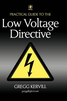 Practical Guide to Low Voltage Directive (Hardback)