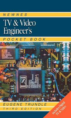 Newnes TV and Video Engineer's Pocket Book - Newnes Pocket Books (Hardback)