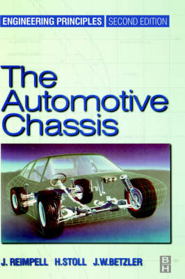 The Automotive Chassis: Engineering Principles (Hardback)