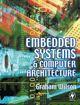 Embedded Systems and Computer Architecture (Paperback)