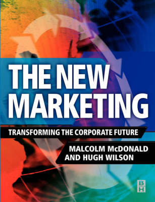 The New Marketing: Drive the Digital Market or it Will Drive You (Paperback)