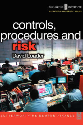 Controls, Procedures and Risk - Securities Institute Operations Management (Paperback)