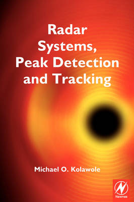Radar Systems, Peak Detection and Tracking (Paperback)