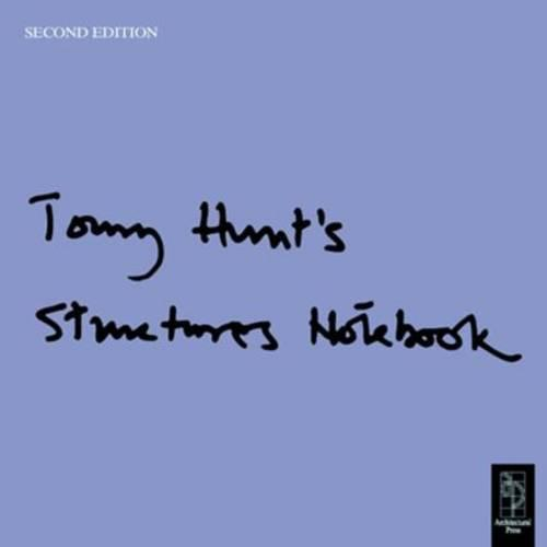 Tony Hunt's Structures Notebook (Paperback)