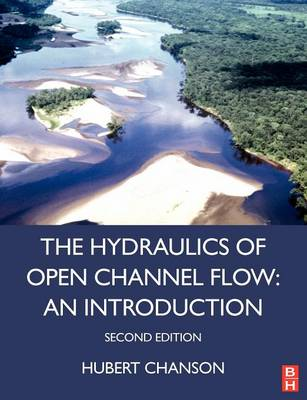 Hydraulics of Open Channel Flow (Paperback)