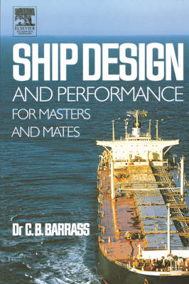 Ship Design and Performance for Masters and Mates (Paperback)