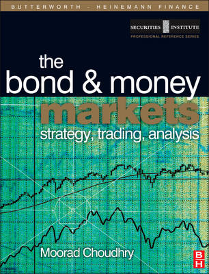 Bond and Money Markets: Strategy, Trading, Analysis (Paperback)