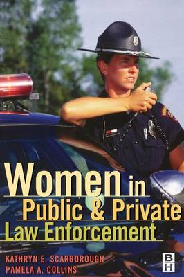 Women in Public and Private Law Enforcement (Paperback)