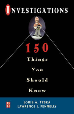 Investigations: 150 Things You Should Know (Paperback)