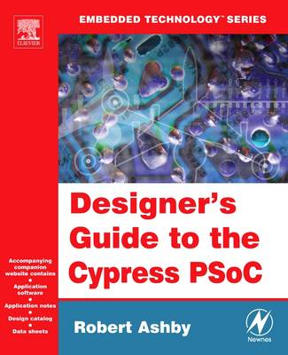 Designer's Guide to the Cypress PSOC - Embedded Technology (Paperback)