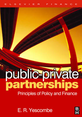 Public Private Partnerships: Principles of Policy and Finance (Hardback)
