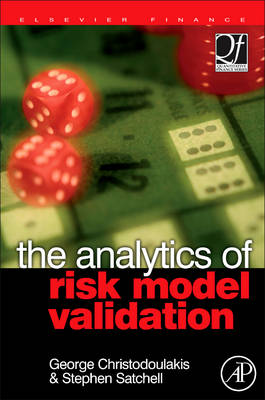 The Analytics of Risk Model Validation - Quantitative Finance (Hardback)