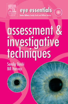 Assessment & Investigative Techniques - Eye Essentials (Paperback)