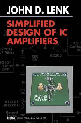 Simplified Design of IC Amplifiers - EDN Series for Design Engineers (Paperback)
