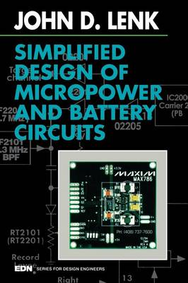Simplified Design of Micropower and Battery Circuits - EDN Series for Design Engineers (Paperback)