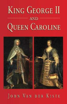 King George II and Queen Caroline (Hardback)