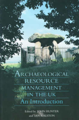 Archaeological Resource Management in the UK: An Introduction (Paperback)