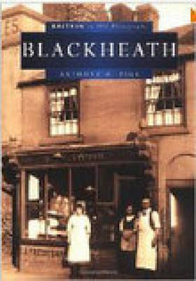 Blackheath - Britain in Old Photographs (Paperback)