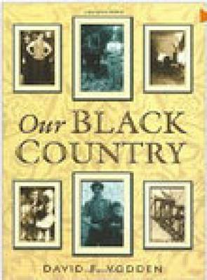 Our Black Country (Hardback)