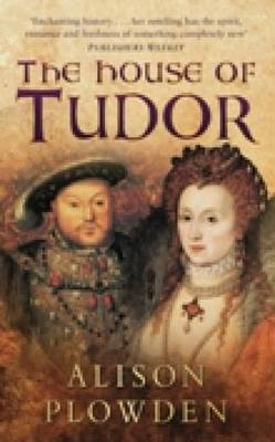 The House of Tudor (Paperback)