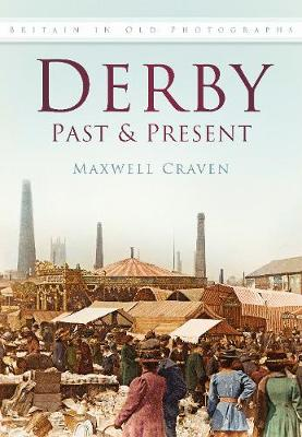 Derby Past and Present (Paperback)