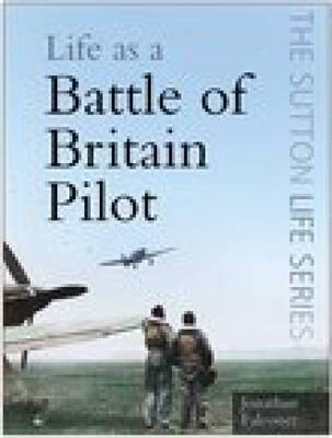Life as a Battle of Britain Pilot - Life (Paperback)
