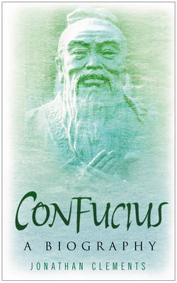 Confucius: A Biography (Paperback)
