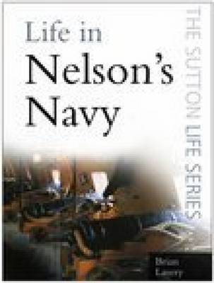 Life in Nelson's Navy - Life (Paperback)