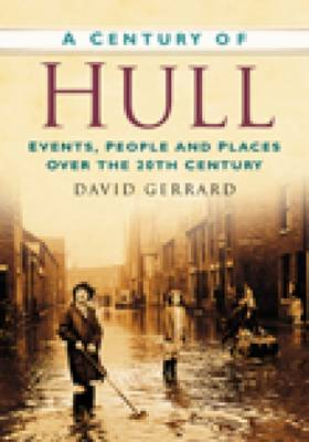 A Century of Hull (Paperback)