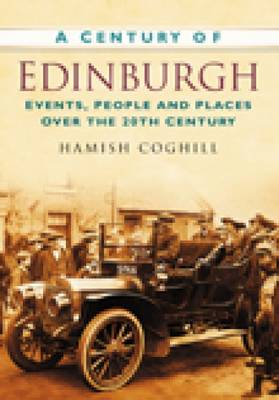 A Century of Edinburgh (Paperback)