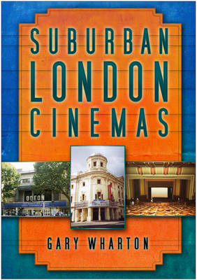 Suburban London Cinemas (Paperback)