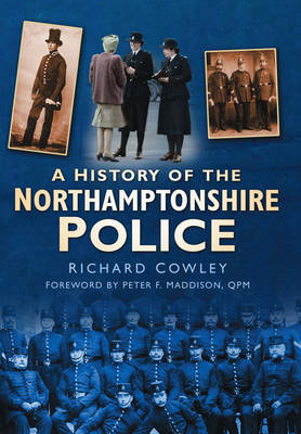 The Northamptonshire Police (Paperback)