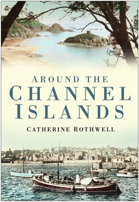Around the Channel Islands (Paperback)