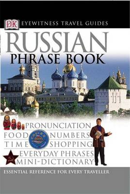 Russian Phrase Book - Eyewitness Travel Guides Phrase Books (Paperback)