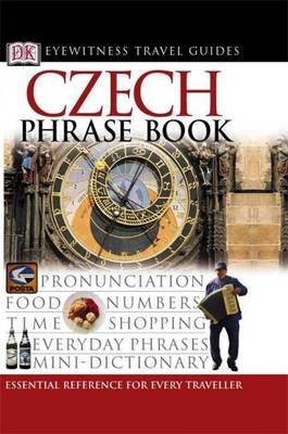 Czech Phrase Book - Eyewitness Travel Guides Phrase Books (Paperback)