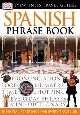 Spanish Phrase Book - Eyewitness Travel Guides Phrase Books (Paperback)