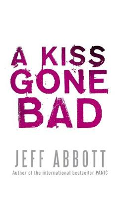 A Kiss Gone Bad - Whit Mosley 1 (Paperback)