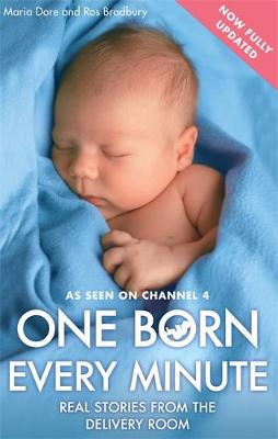 One Born Every Minute: Real Stories from the Delivery Room (Paperback)