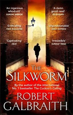 The Silkworm - Cormoran Strike 2 (Paperback)