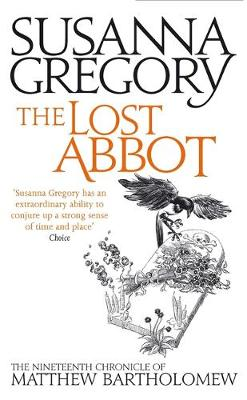 The Lost Abbot: The Nineteenth Chronicle of Matthew Bartholomew - Chronicles of Matthew Bartholomew 19 (Paperback)