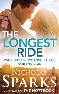 The Longest Ride (Paperback)