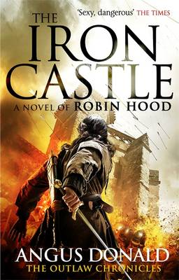 The Iron Castle - Outlaw Chronicles (Hardback)