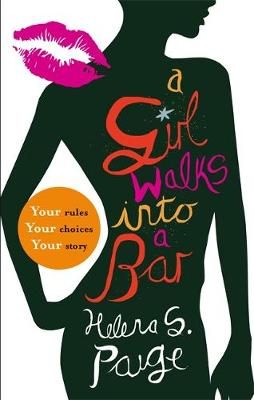 A Girl Walks into a Bar: Choose Your Own Erotic Destiny - Girl Walks in... 1 (Paperback)