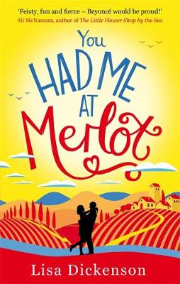 You Had Me at Merlot: The Complete Novel (Paperback)