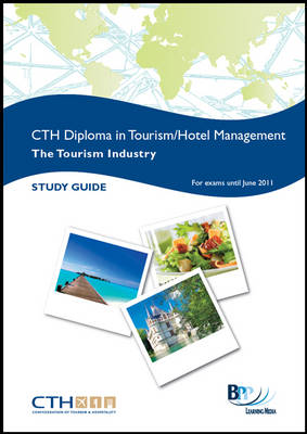 CTH Tourism Industry: Study Text (Paperback)